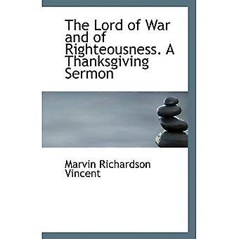 El Señor de la guerra y de la justicia. Un sermón de acción de gracias