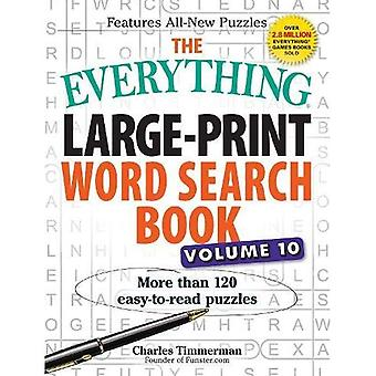 The Everything Large-Print Word Search Book, Volume 10: More than 120 easy-to-read puzzles (Everything(r))