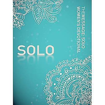 The Message SOLO Women's Devotional (Solo Devotionals)