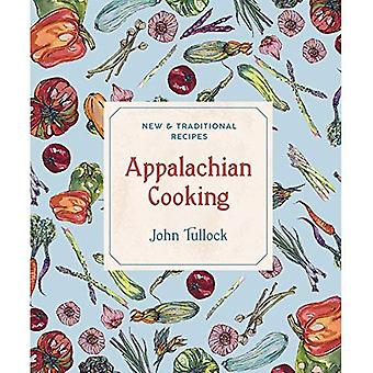 Appalachian Cooking - New & Traditional Recipes