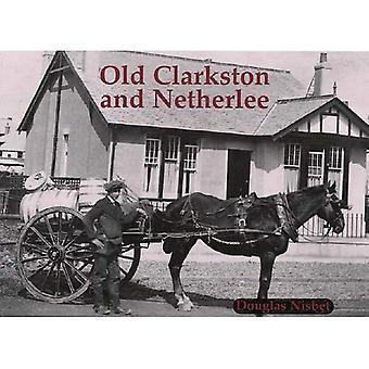 Gamla Clarkston och Netherlee