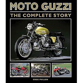 Moto Guzzi: La storia completa (Crowood Motoclassics)