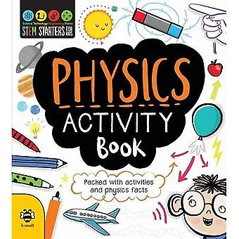 Physics Activity Book (STEM� STARTERS FOR KIDS)
