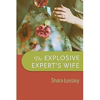 The Explosive Expert's Wife� (Wisconsin Poetry Series)