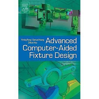 栄・ Yiming によって ComputerAided フィクスチャの設計を高度な