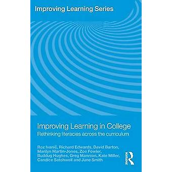 Improving Learning in College  Rethinking Literacies Across the Curriculum by Ivanic & Roz