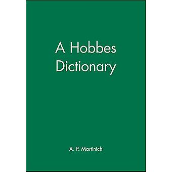 A Hobbes Dictionary From Atlee to Major by Martinich & Aloysius