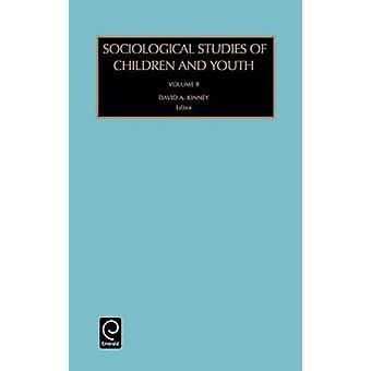 Sociologiska studier av barn och ungdom av Kinney & David A.