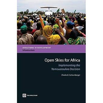 Céu aberto para África a implementação da decisão pela Schlumberger & Charles E. Yamoussoukro