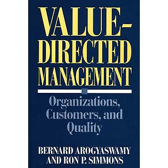 ValueDirected Management Organizations Customers and Quality by Quorum