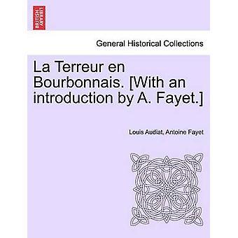 ラ Terreur en Bourbonnaisジブチによる紹介付き。I ・リヨン・バイ・ Audiat & ルイ