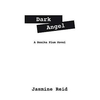 Dark Angel A Santi Plum roman door Reid & jasmijn