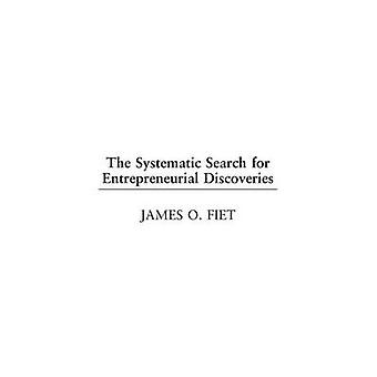 The Systematic Search for Entrepreneurial Discoveries by Fiet & James