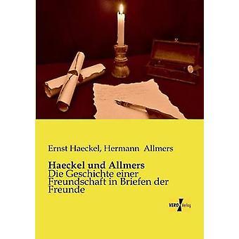 Haeckel Und Allmers genom Haeckel & Ernst