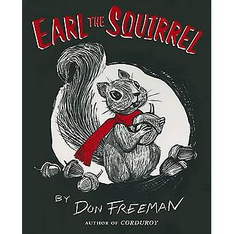 Earl the Squirrel by Don Freeman - Don Freeman - 9780142408933 Book