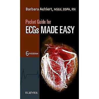 Pocket Reference for ECGs Made Easy by Barbara J. Aehlert - 978032340