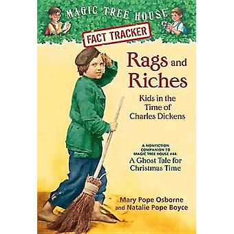 Rags and Riches - Kids in the Time of Charles Dickens - A Nonfiction Co