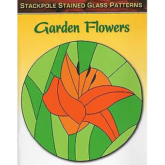 Garden Flowers - Stained Glass Patterns by Sandy Allison - 97808117134