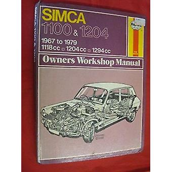Simca 1100 - 1204 Owner's Workshop Manual (Revised edition) by J. H.