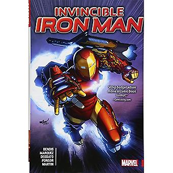 Invincible Iron Man By Brian Michael Bendis by Brian Michael Bendis -