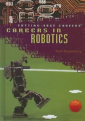 voitureeers in Robotics by Paul Kupperberg - 9781404209565 Book