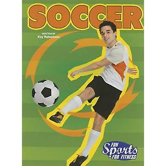 Soccer (Fsf) by Kay Robertson - 9781621697497 Book