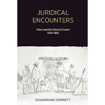 Juridical Encounters by Juridical Encounters - 9781869408640 Book