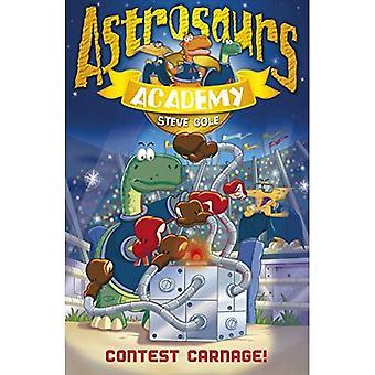 Astrosaurs Academy: Contest Carnage! (Astrosaurs Academy)
