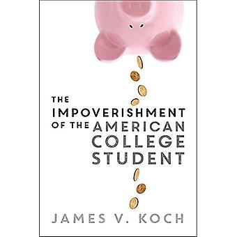 Degrees of Debt: The Impoverishment of the American Student