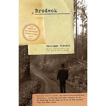 Brodeck by Philippe Claudel - John Cullen - 9780307390752 Book