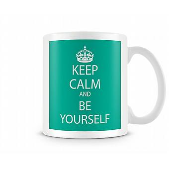 Keep Calm And Be Yourself Printed Mug