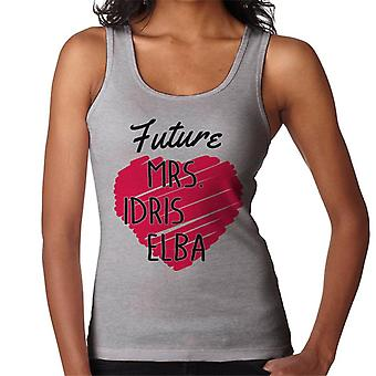 Future Mrs Idris Elba Women's Vest