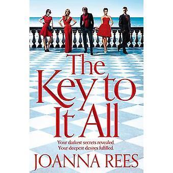 The Key to It All (Main Market Ed.) by Joanna Rees - 9780230758285 Bo
