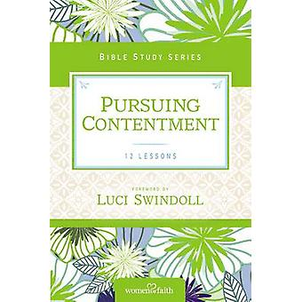 Pursuing Contentment by Women of Faith - Luci Swindoll - 978031068267