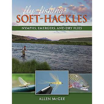 Fliegenfischen, Soft-Nackenhaare - Nymphen - Emergers- und Trockenfliegen von Allen