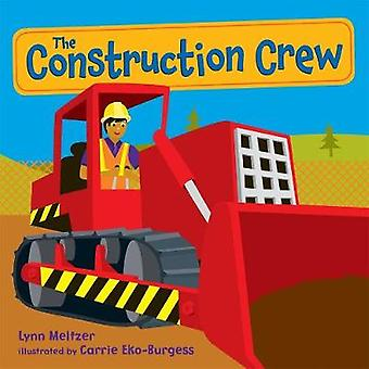 The Construction Crew by Lynn Meltzer - Carrie Eko-Burgess - 97812501