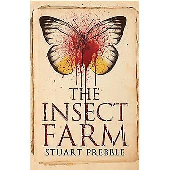 The Insect Farm by Stuart Prebble - 9781846883897 Book