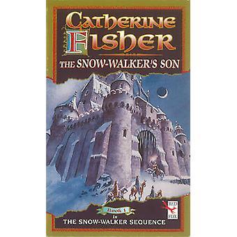 Snö-Walker's Son av Catherine Fisher - 9781849416122 bok