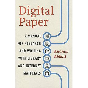 Digital Paper - A Manual for Research and Writing with Library and Int