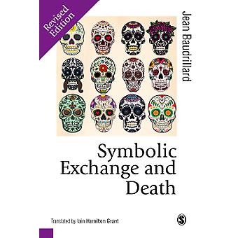 Symbolic Exchange and Death by Jean Baudrillard - 9781473907584 Book