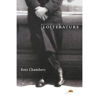 Loiterature by R. Chambers - 9780803263925 Book