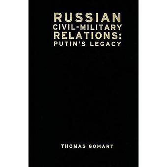 Ryska civilmilitära relationer - Putins arv av Thomas Gomart - 9