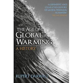 The Age of Global Warming: A History