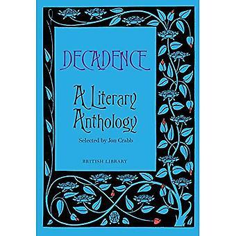 Decadence: A Literary Anthology