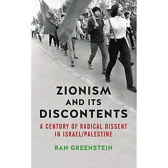 Sionismen och missnöje: A århundradet av radikala oliktänkande i Israel/Palestina