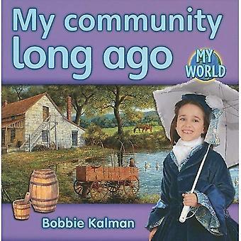 Mi comunidad hace mucho tiempo