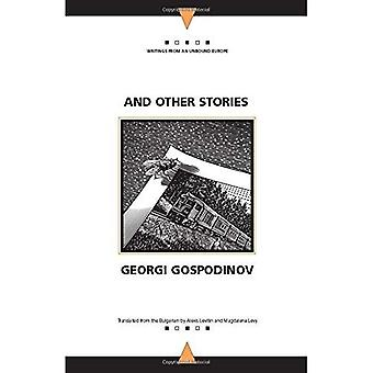 And Other Stories (Writings from an Unbound Europe) (Writings from an Unbound Europe)