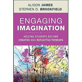 Engageant l'Imagination: Aider les élèves à devenir des penseurs créatifs et réfléchissant