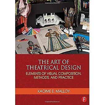 L'Art du Design théâtral: éléments de Composition visuelle, méthodes et pratiques