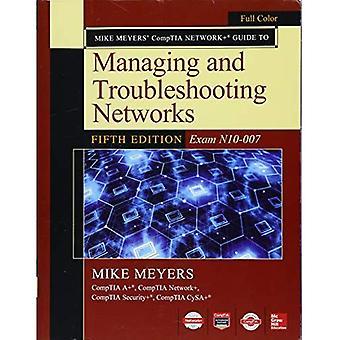 Mike Meyers Comptia Network Guide pour la gestion et le dépannage des réseaux cinquième édition